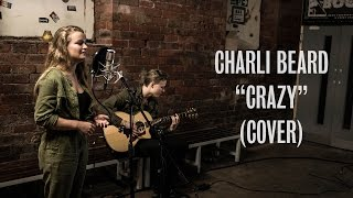Charli Beard - Crazy (Gnarls Barkley Cover) - Live at Temple Of Boom