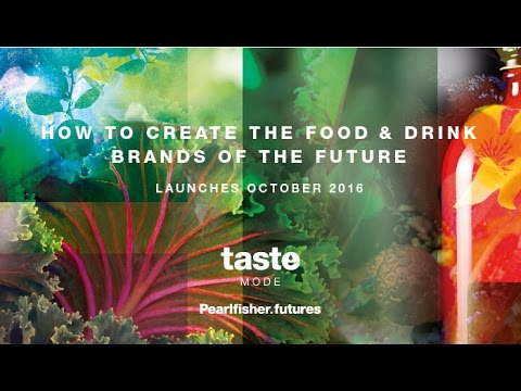 Taste Mode 2016: How to Create the Food and Drink Brands of the Future
