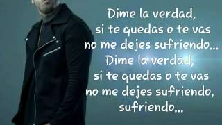 Nicky Jam- Dime la Verdad ( Letra)