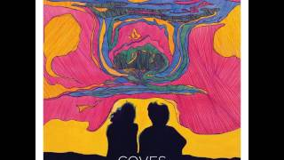 Coves - No Ladder (2014)