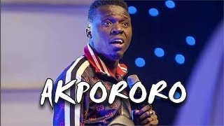 AKPORORO LATEST COMEDY PERFORMANCE 2018 width=
