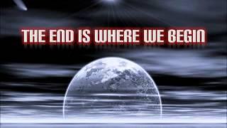 The End Is Where We Begin - Thousand Foot Krutch (Lyrics)