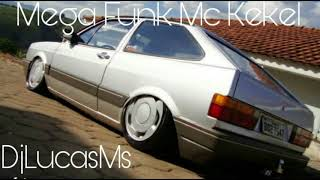 Mega Funk Mc Kekel - Mandela é Meu Nome - By DjLucasMs 🔊