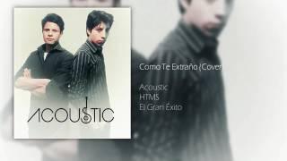 Como Te Extraño - Acoustic (Cover)
