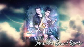 Liviu Hodor feat  Mona   No stress Inventive Sound Remix