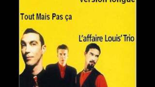L'affaire Louis Trio