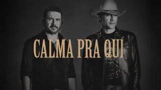 Jads & Jadson - Calma Pra Que (CD Diamante Bruto)
