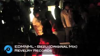 EDMNML - Bezu (Original Mix)