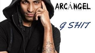 Arcángel - G Shit