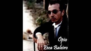 Zeca Baleiro - Ópio (Com Letra)