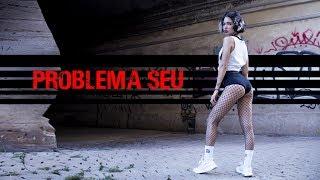 Pabllo Vittar - Problema Seu Coreografia Oficial   Dance Cover