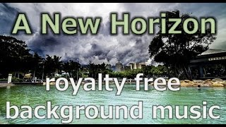 Motivating Background music - A New Horizon by fixtracks