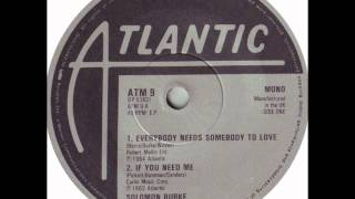 Solomon Burke   Everybody Needs Somebody To Love