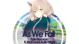 Peter Kiemann - As We Fall ft. Jordi Davis & Katie Wright // Lyrics
