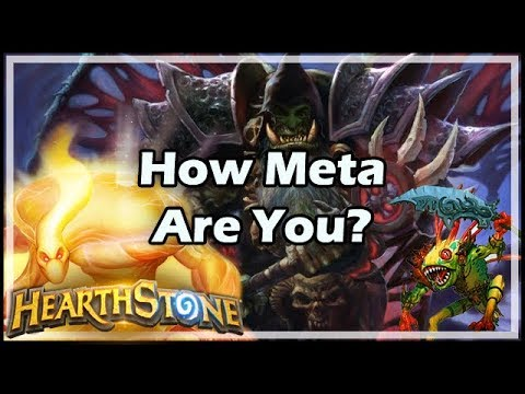 [Hearthstone] How Meta Are You?