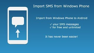 Import SMS from Windows Phone to Android