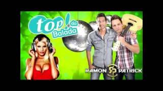 Ramon e Patrick - Top da Balada - LANÇAMENTO 2015
