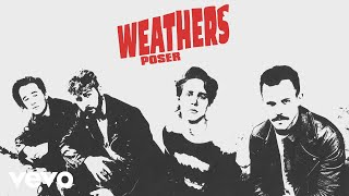 Weathers - Poser (Audio)