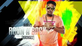 AlBeezy Roun A Back (Official Audio)