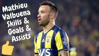 Mathieu Valbuena ● Goals, Skills & Assists ● Fenerbahçe