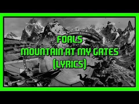foals-mountain-at-my-gates-lyrics-redex