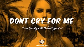 Lana Del Rey x The Weeknd Type Beat - Don't Cry For Me - Alternative Pop R&B 2017