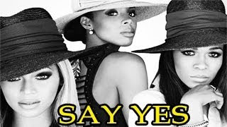 Michelle Williams -- Say Yes ft. Beyonce, Kelly Rowland, Solange (Official Track) - Released