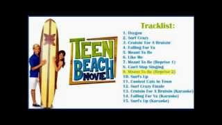 09 Meant To Be [Reprise 2] - Teen Beach Movie Soundtrack (Full Song)
