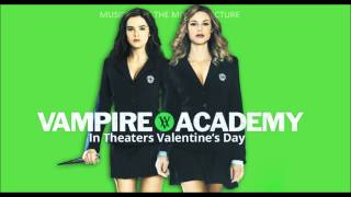Vampire Academy Soundtrack - Max Frost - Nice and Slow