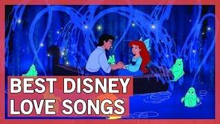 Top 7 Disney Love Songs