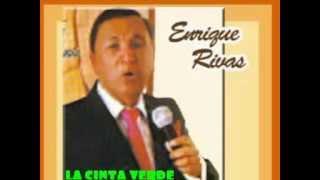ENRIQUE RIVAS -   LA CINTA VERDE