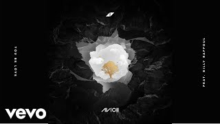 "Avicii - You Be Love ""Audio"" ft. Billy Raffoul"