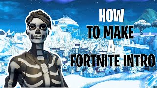How to make a intro with fortnite intro maker and kinemaster
