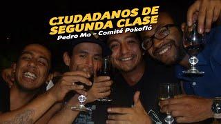 Ciudadanos de segunda clase - Pedro Mo - Comité Pokofló (CPF)