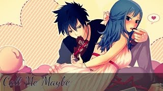 [AMV] Fairy Tail-Gruvia-Call Me Maybe
