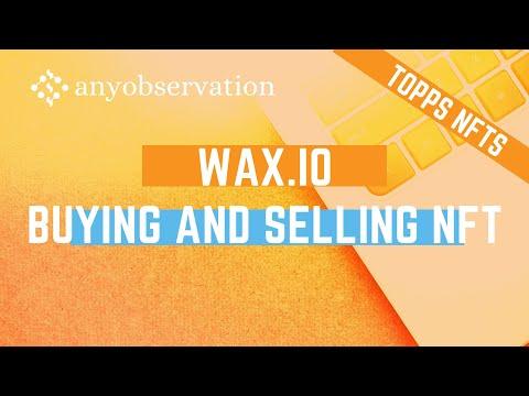 Buy and sell NFT's on WAX blockchain | WAX