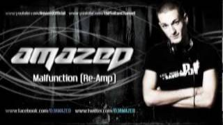 Amazed - Malfunction (Re-Amp) (Official Preview)