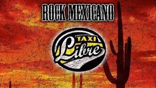 Rock Mexicano Taxi Libre - Como Lo Hiciste Tu