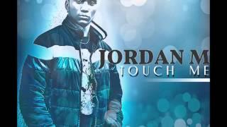 [ZOUK] JORDAN M - TOUCH ME - 2012