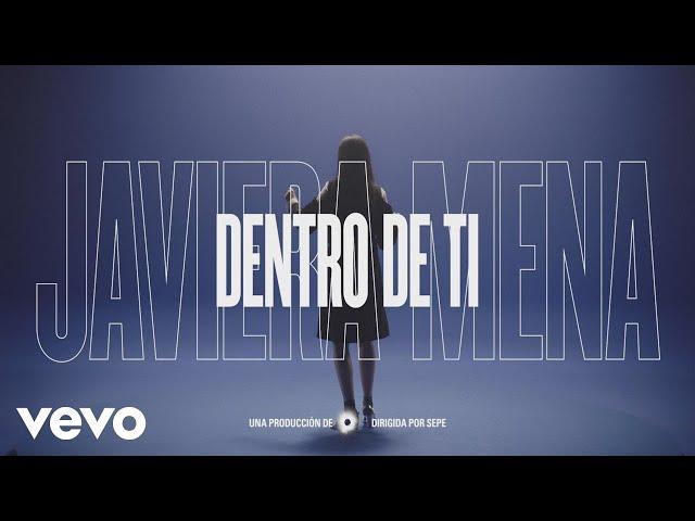 """Vídeo de """"Dentro de ti"""" de Javiera Mena"""