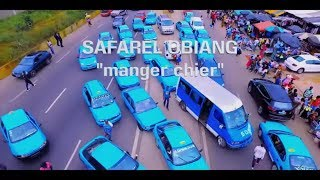Safarel Obiang - Manger Chier
