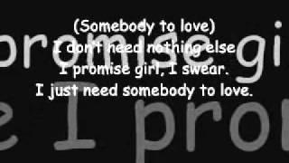 Justin Bieber - Somebody To Love Remix ft. Usher LYRICS