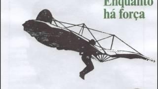 """José Afonso - """"Enquanto há força"""" do álbum """"Enquanto Há Força"""" (LP 1978)"""