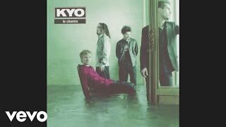 Kyo - Je te vends mon âme (audio)