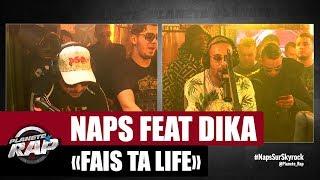 """[Inédit] Naps """"Fais ta life"""" Feat. Dika #PlanèteRap"""