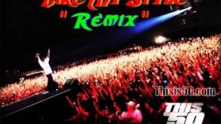 50 Cent - Like My Style (Parte. Don Jamayka)(Remix)