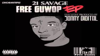 21 Savage - Supply [Free Guwop EP] [2015] + DOWNLOAD