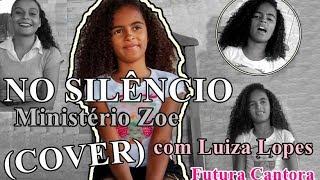 Ministério Zoe - No Silêncio - COVER (Com Luiza Lopes)