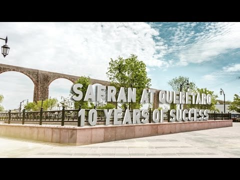 Safran at Querétaro: 10 years of success