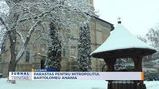 Parastas pentru Mitropolitul Bartolomeu Anania